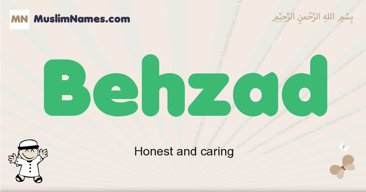 Behzad muslim boys name and meaning, islamic boys name Behzad