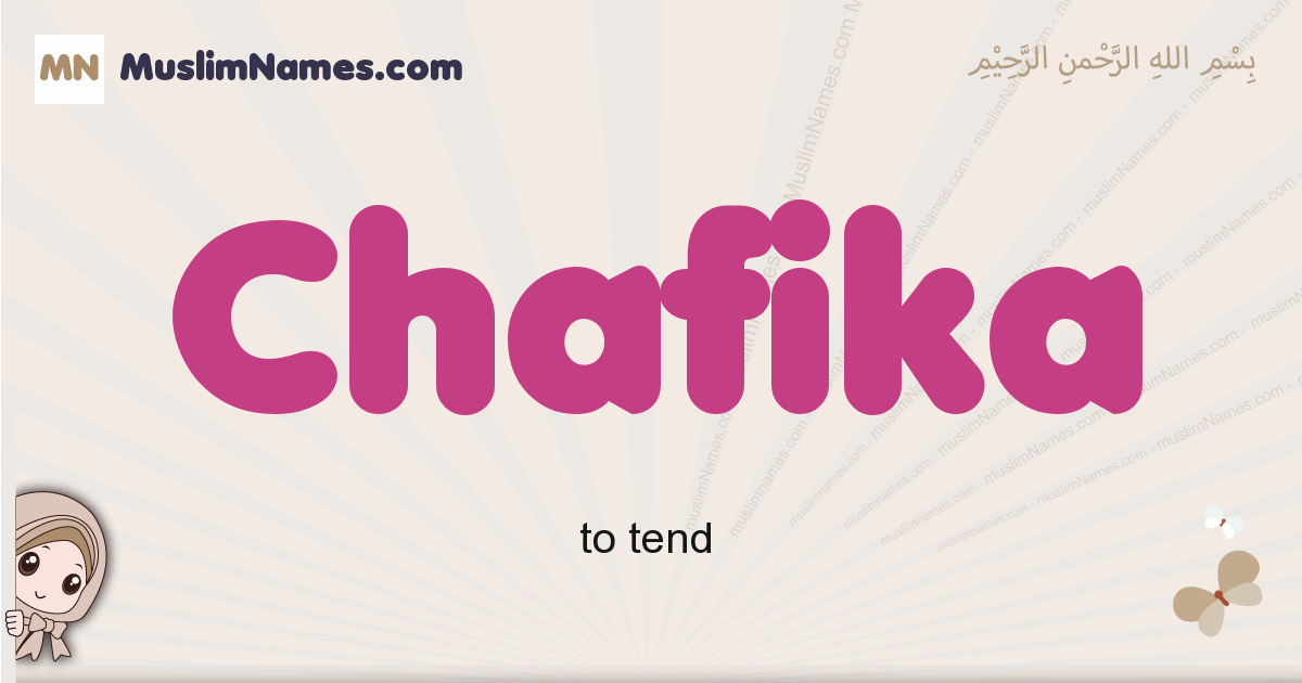 Chafika muslim girls name and meaning, islamic girls name Chafika