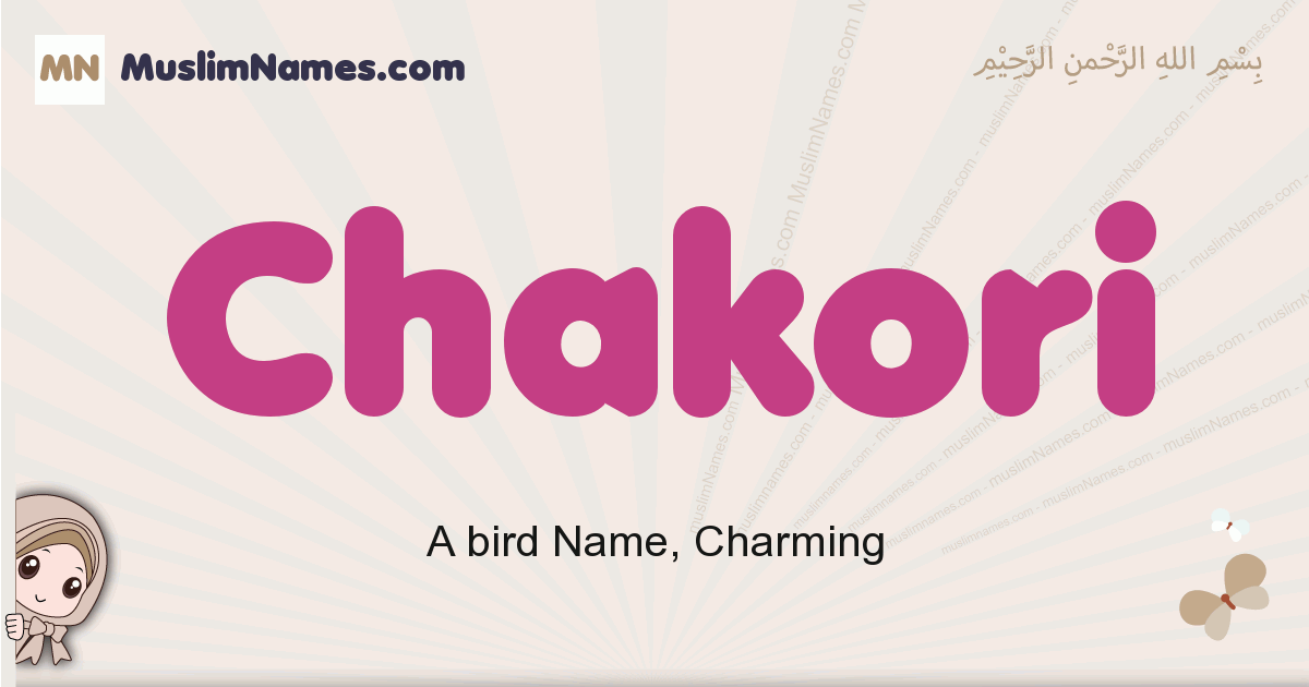 Chakori muslim girls name and meaning, islamic girls name Chakori