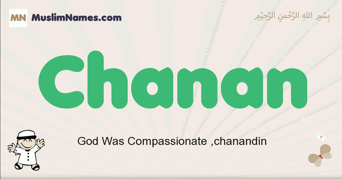 Chanan muslim boys name and meaning, islamic boys name Chanan