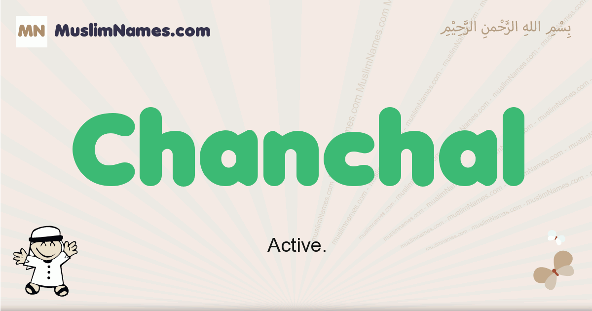 Chanchal muslim boys name and meaning, islamic boys name Chanchal