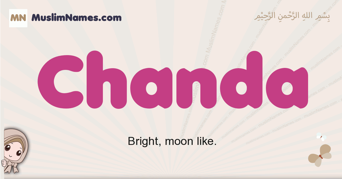 Chanda muslim girls name and meaning, islamic girls name Chanda