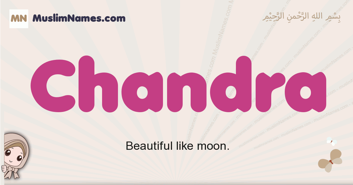 Chandra muslim girls name and meaning, islamic girls name Chandra