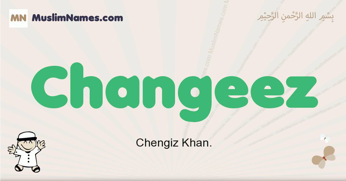 Changeez muslim boys name and meaning, islamic boys name Changeez