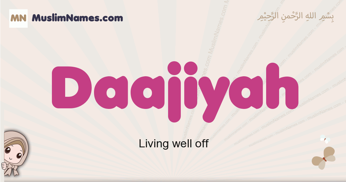 Daajiyah muslim girls name and meaning, islamic girls name Daajiyah