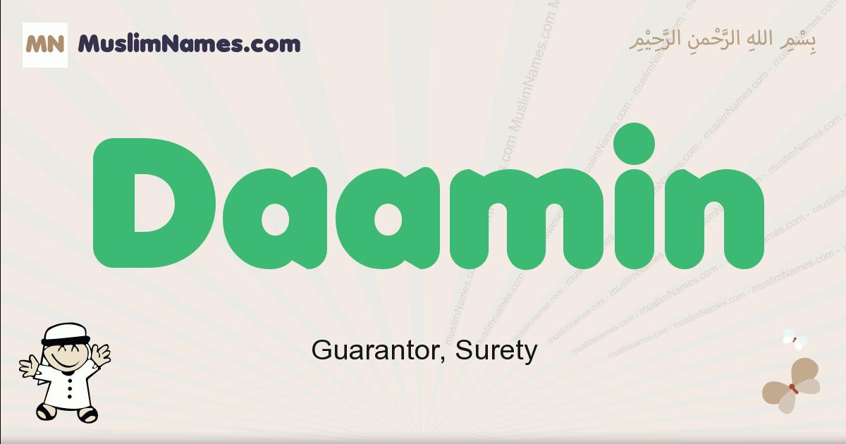 Daamin muslim boys name and meaning, islamic boys name Daamin