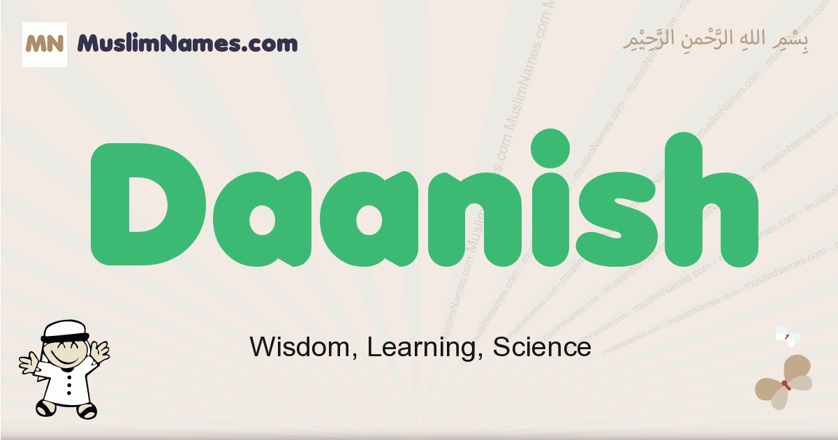 Daanish muslim boys name and meaning, islamic boys name Daanish