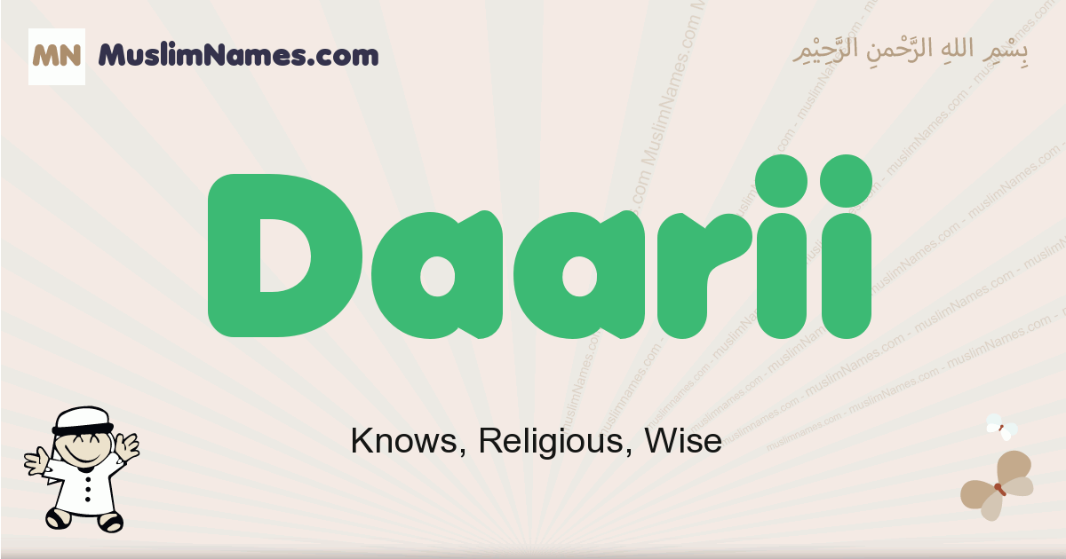 Daarii muslim boys name and meaning, islamic boys name Daarii