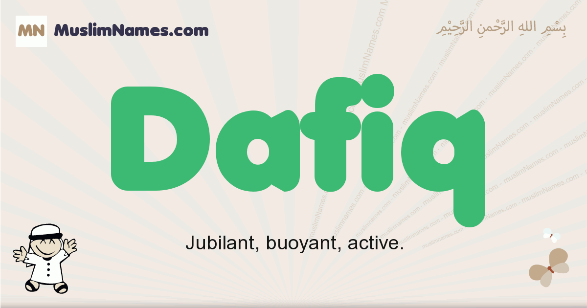 Dafiq muslim boys name and meaning, islamic boys name Dafiq