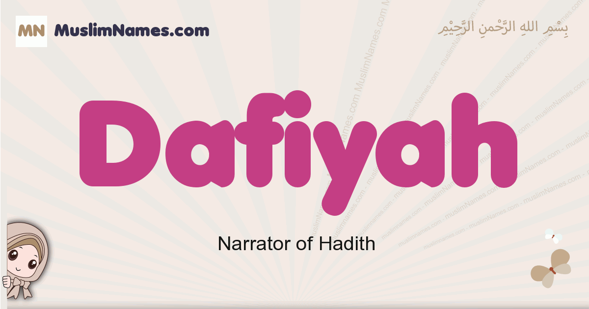 Dafiyah muslim girls name and meaning, islamic girls name Dafiyah