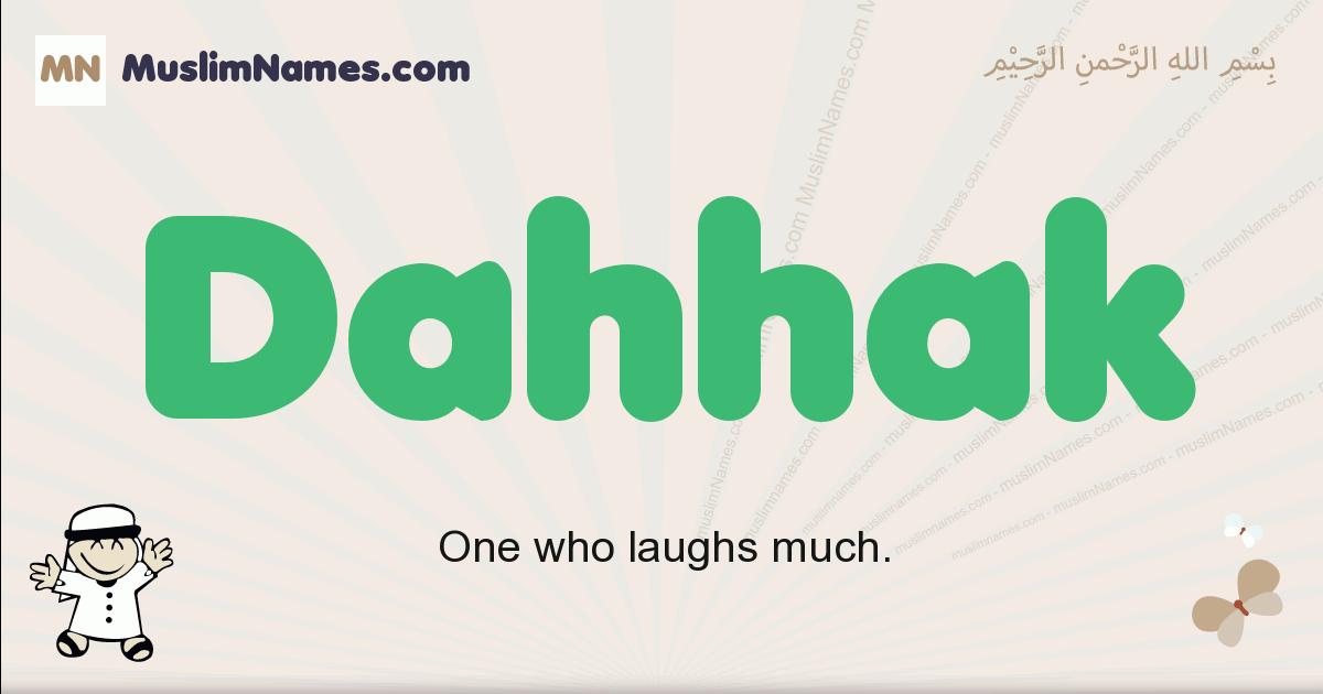 Dahhak muslim boys name and meaning, islamic boys name Dahhak
