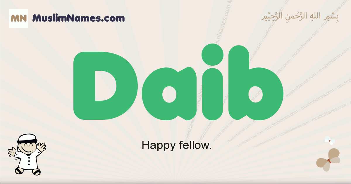 Daib muslim boys name and meaning, islamic boys name Daib