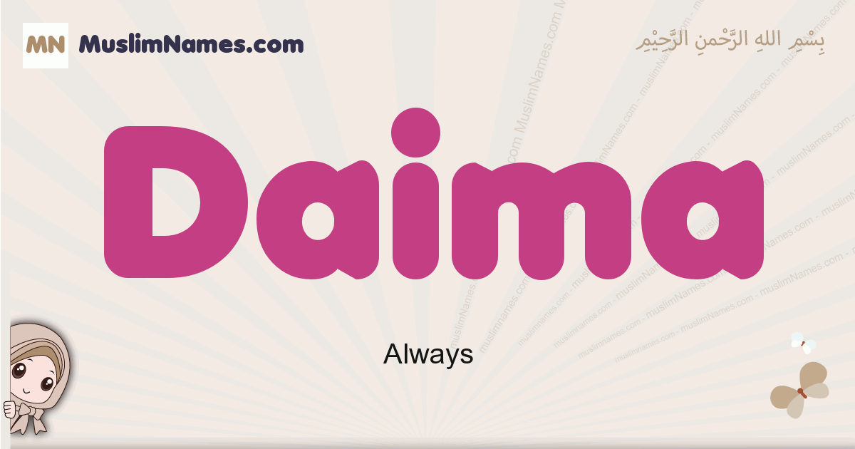 Daima muslim girls name and meaning, islamic girls name Daima