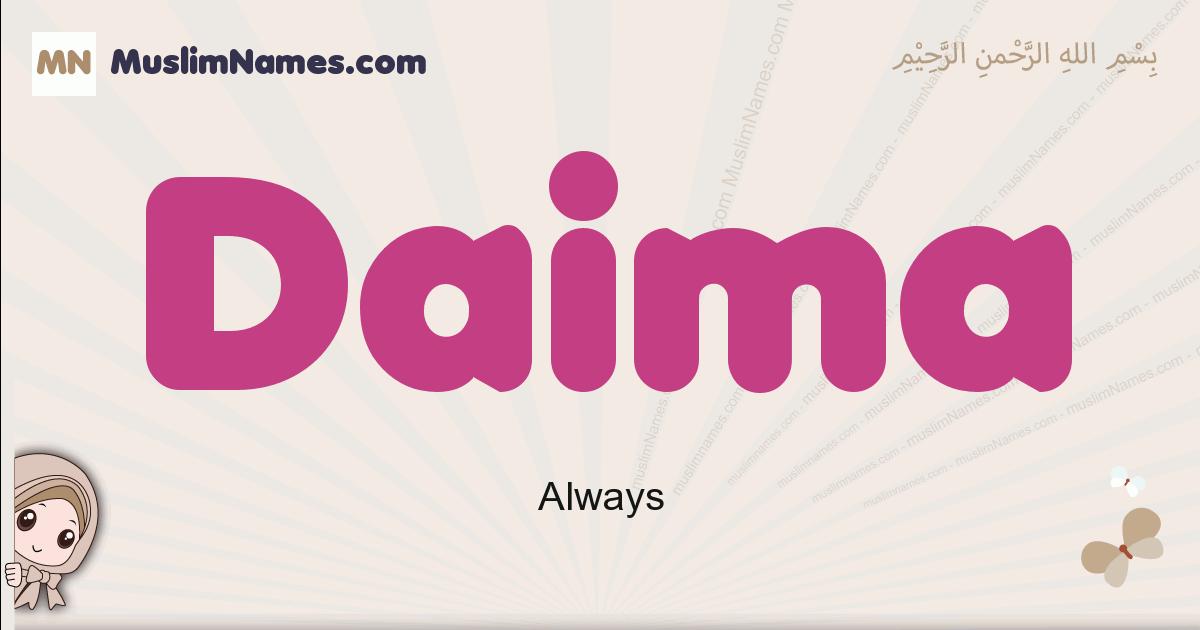 Daima muslim girls name and meaning, islamic girls name Daima
