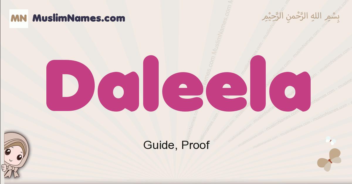 Daleela muslim girls name and meaning, islamic girls name Daleela