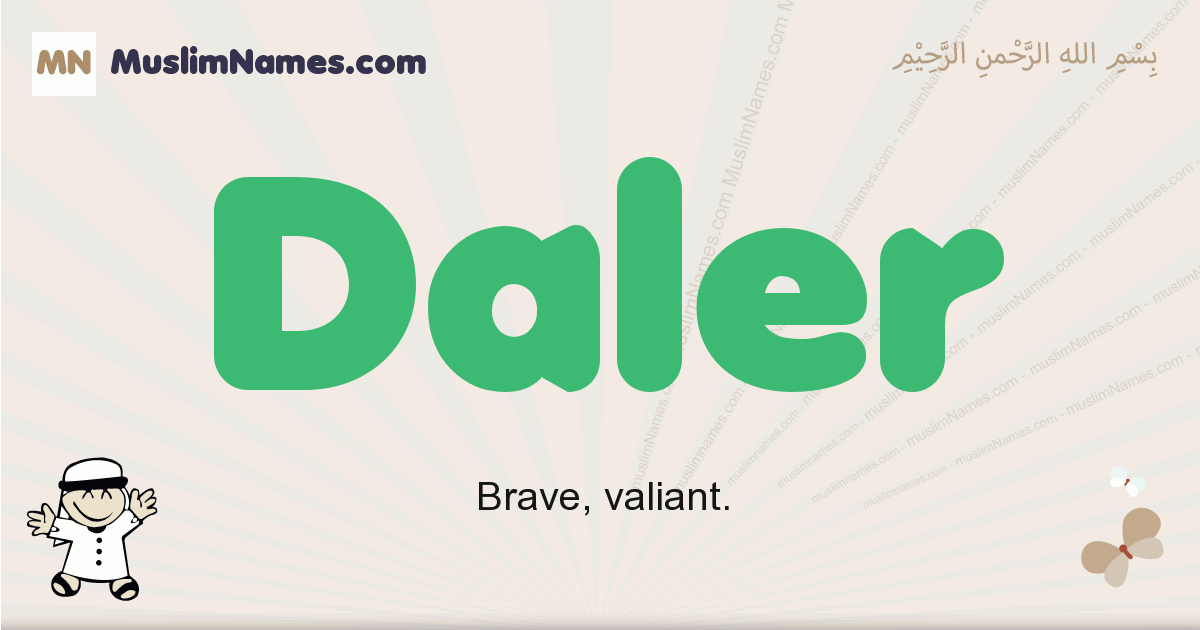 Daler muslim boys name and meaning, islamic boys name Daler