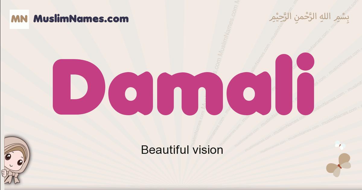 Damali muslim girls name and meaning, islamic girls name Damali