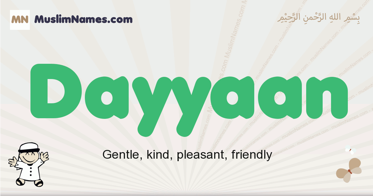 dayyaan muslim boys name and meaning, islamic boys name dayyaan