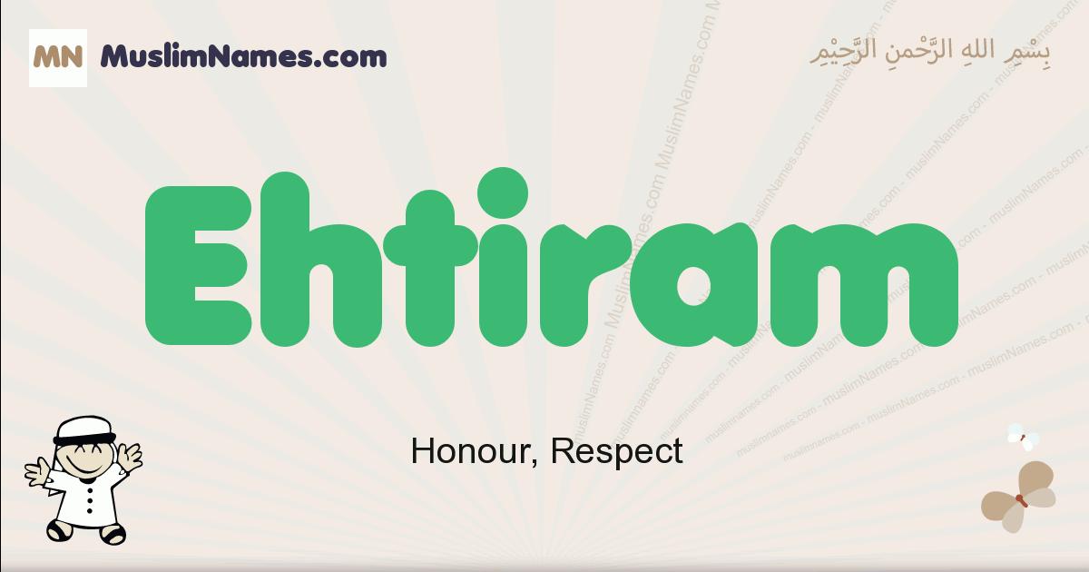 Ehtiram muslim boys name and meaning, islamic boys name Ehtiram