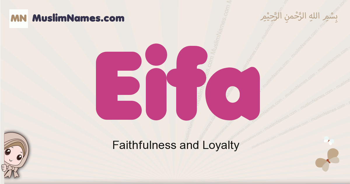 Eifa muslim girls name and meaning, islamic girls name Eifa