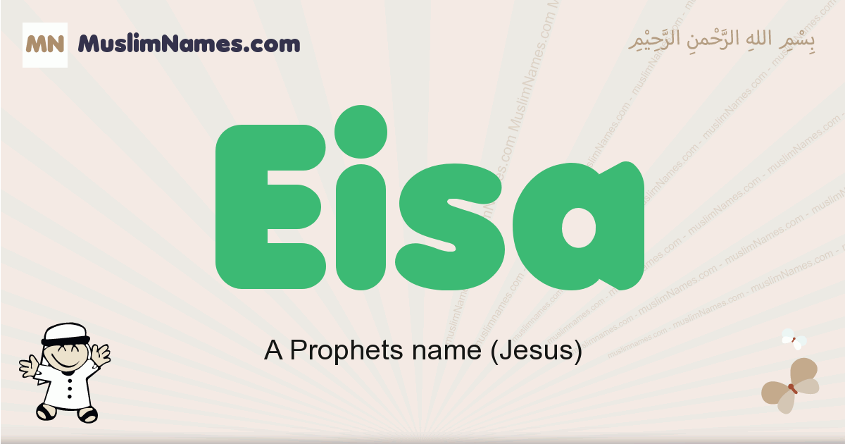 Eisa muslim boys name and meaning, islamic boys name Eisa