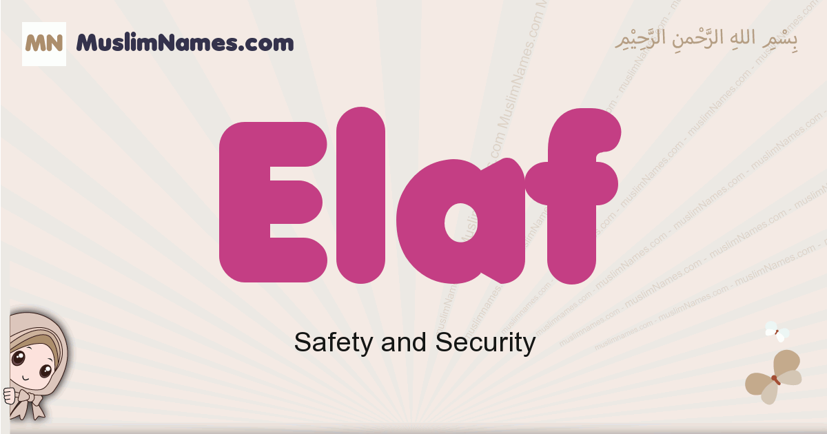 Elaf muslim boys name and meaning, islamic boys name Elaf