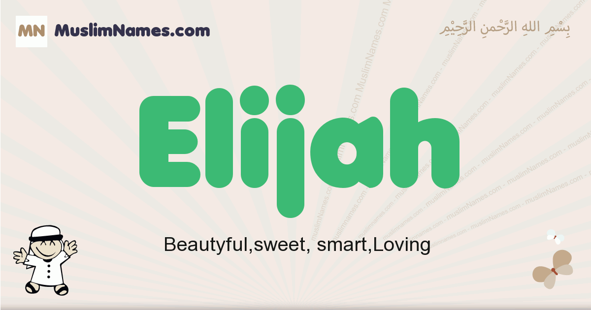 Elijah muslim boys name and meaning, islamic boys name Elijah