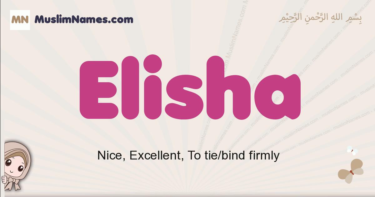 Elisha muslim girls name and meaning, islamic girls name Elisha