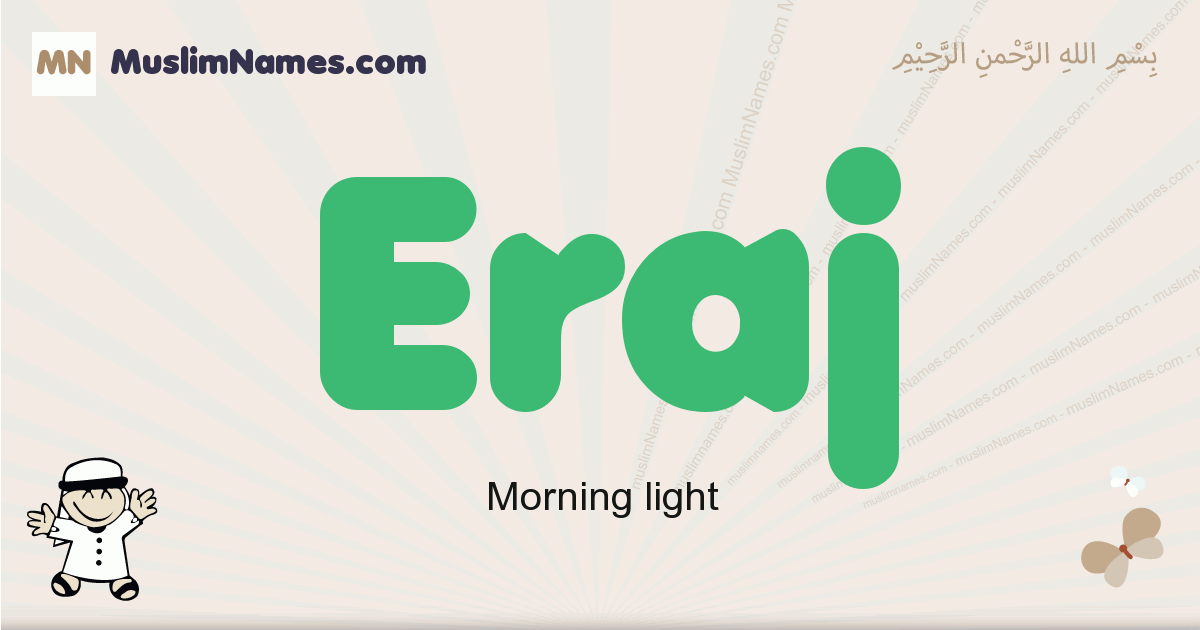 Eraj muslim boys name and meaning, islamic boys name Eraj
