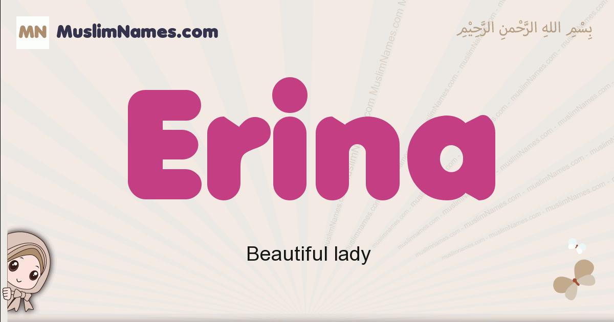 Erina muslim girls name and meaning, islamic girls name Erina