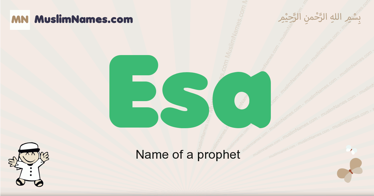 Esa muslim boys name and meaning, islamic boys name Esa