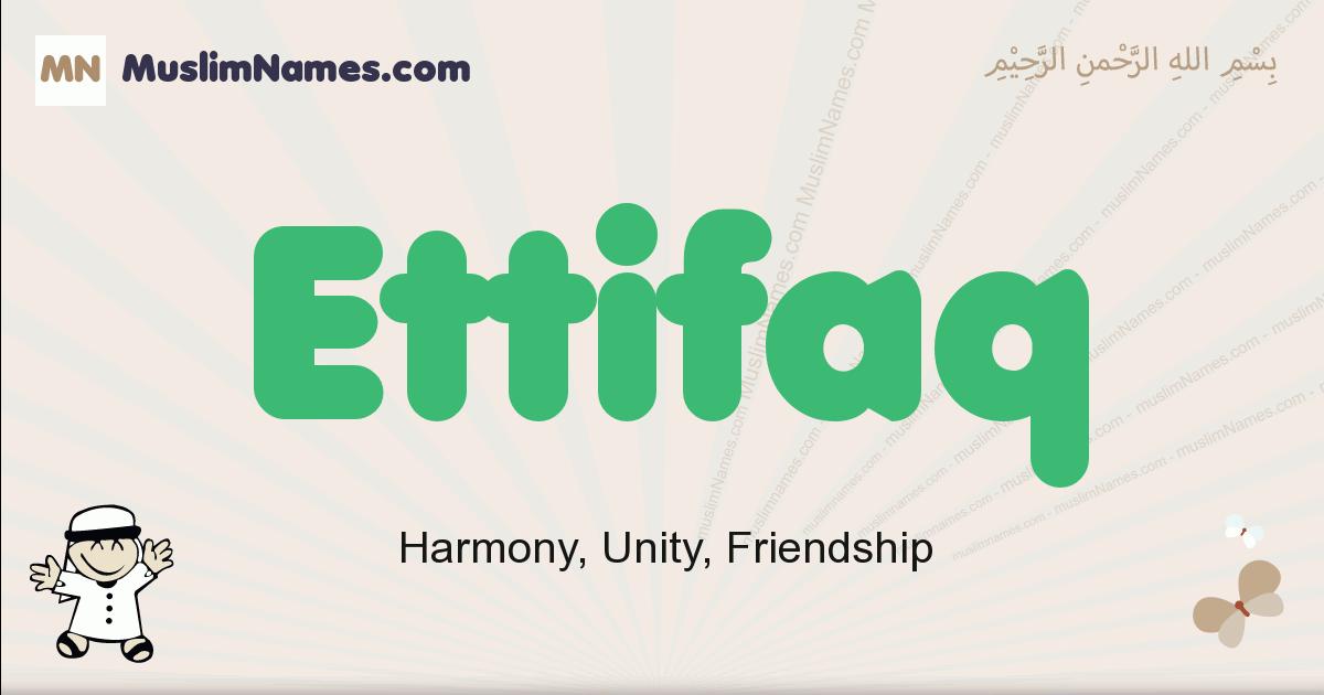 Ettifaq muslim boys name and meaning, islamic boys name Ettifaq