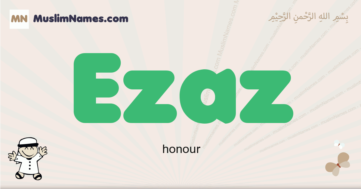 Ezaz muslim boys name and meaning, islamic boys name Ezaz