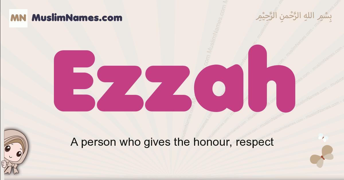 Ezzah muslim girls name and meaning, islamic girls name Ezzah