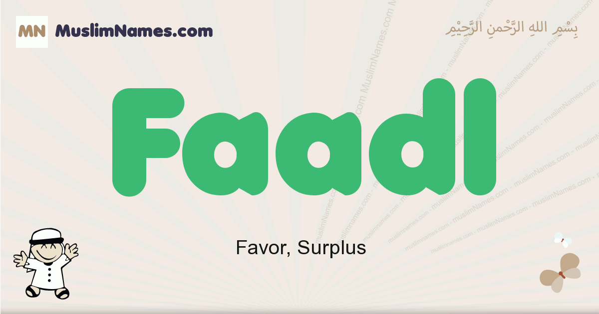 Faadl muslim boys name and meaning, islamic boys name Faadl
