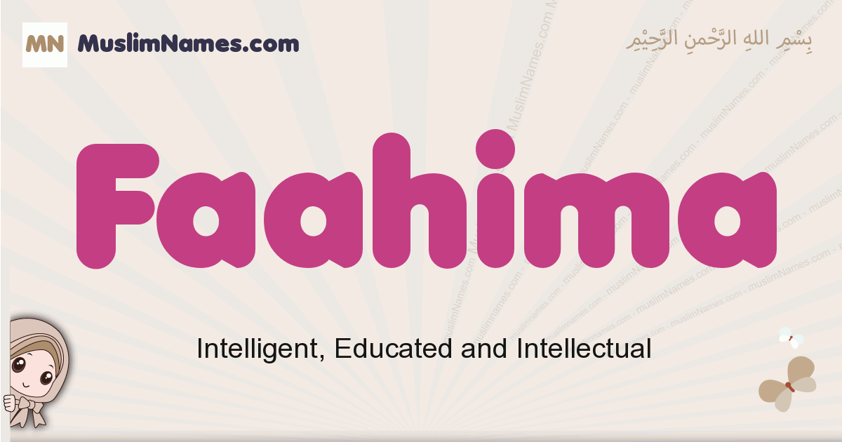 Faahima muslim girls name and meaning, islamic girls name Faahima
