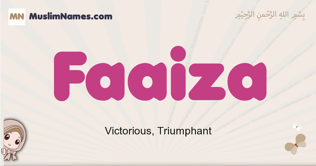 Faaiza muslim girls name and meaning, islamic girls name Faaiza