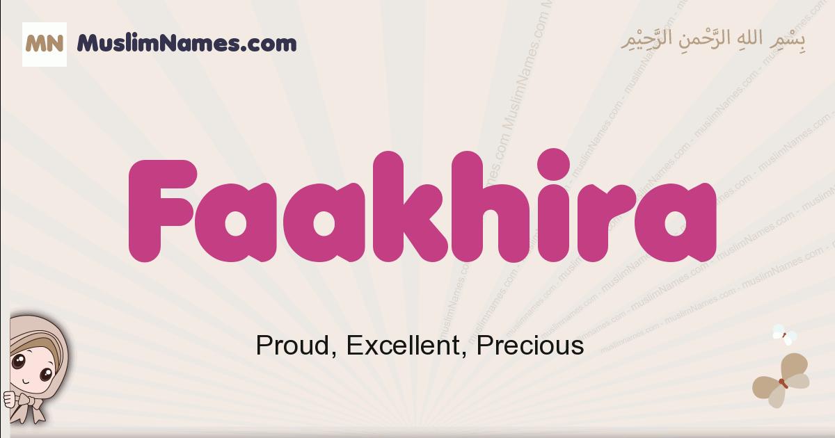 Faakhira muslim girls name and meaning, islamic girls name Faakhira