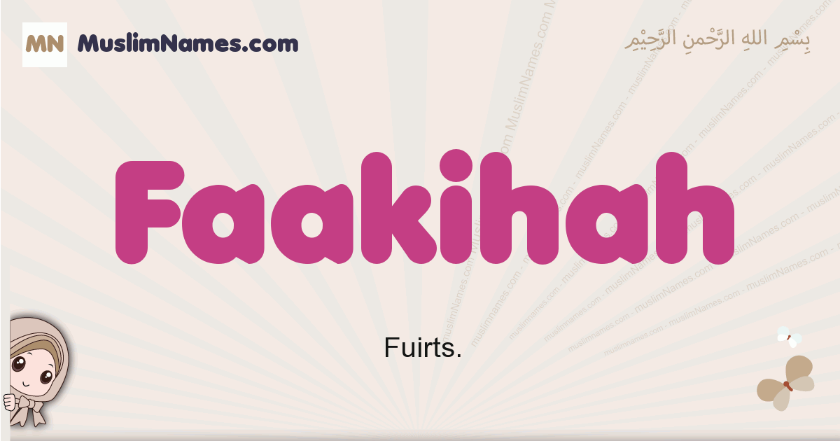 Faakihah muslim girls name and meaning, islamic girls name Faakihah