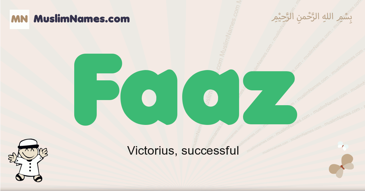 Faaz muslim boys name and meaning, islamic boys name Faaz
