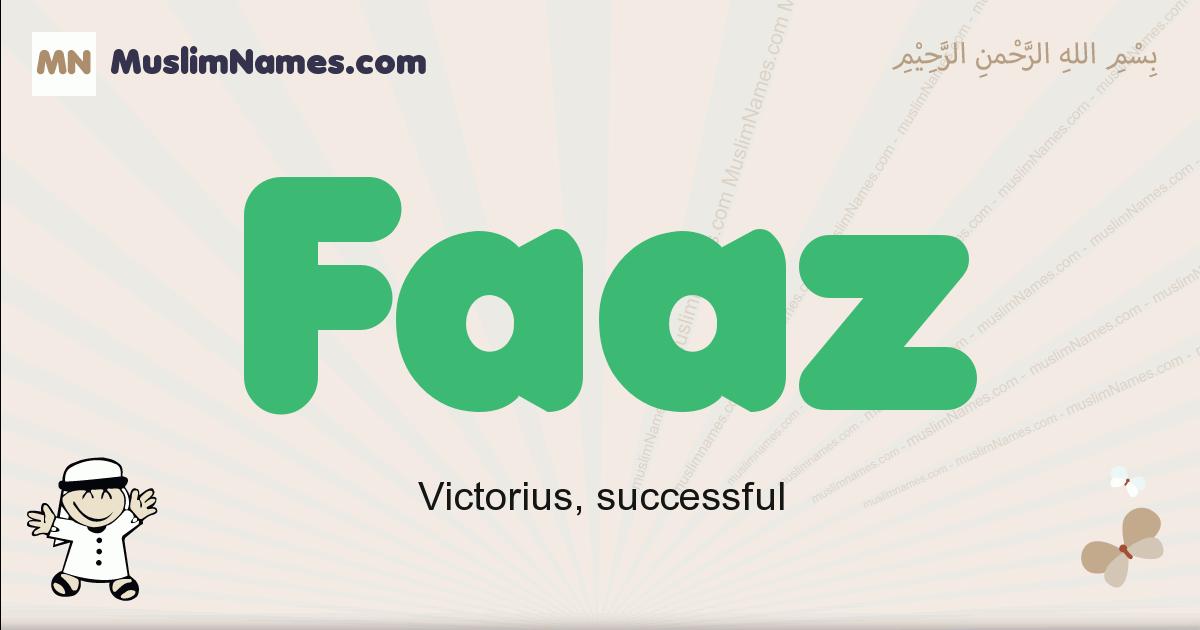 Faaz muslim boys name and meaning, islamic boys name Faaz