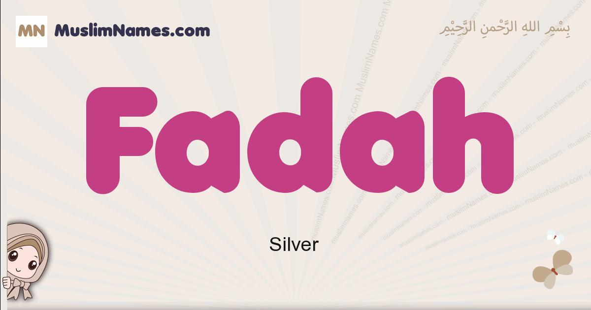 Fadah muslim girls name and meaning, islamic girls name Fadah