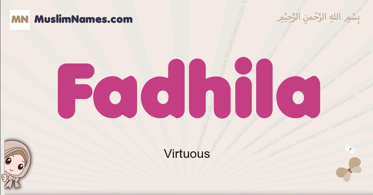 Fadhila muslim girls name and meaning, islamic girls name Fadhila