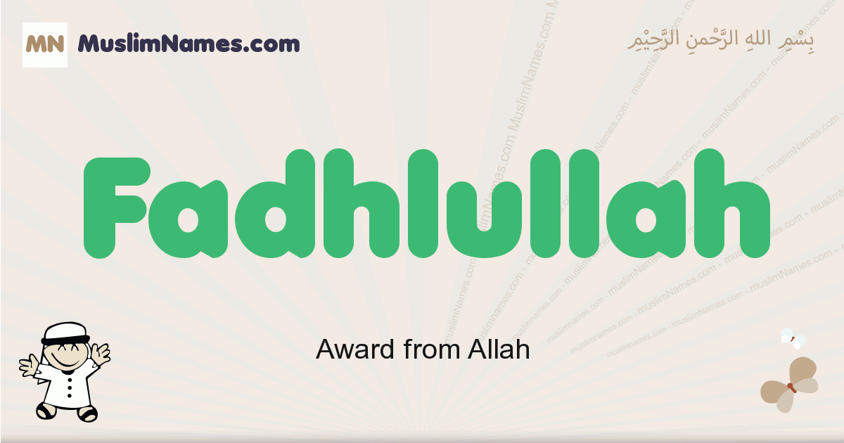 Fadhlullah muslim boys name and meaning, islamic boys name Fadhlullah