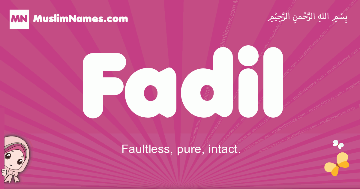 fadil arabic girls name and meaning, quranic girls name fadil