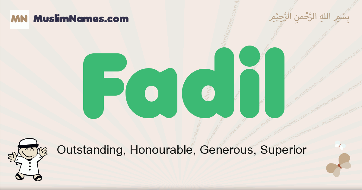 Fadil muslim boys name and meaning, islamic boys name Fadil
