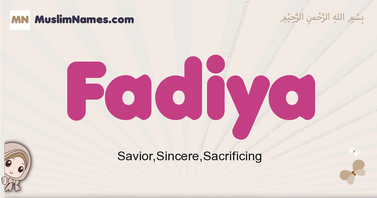 Fadiya muslim girls name and meaning, islamic girls name Fadiya