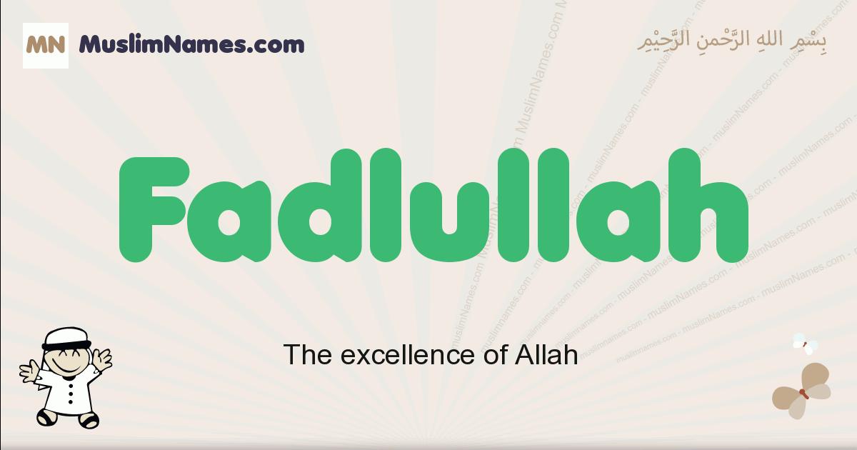 fadlullah muslim boys name and meaning, islamic boys name fadlullah