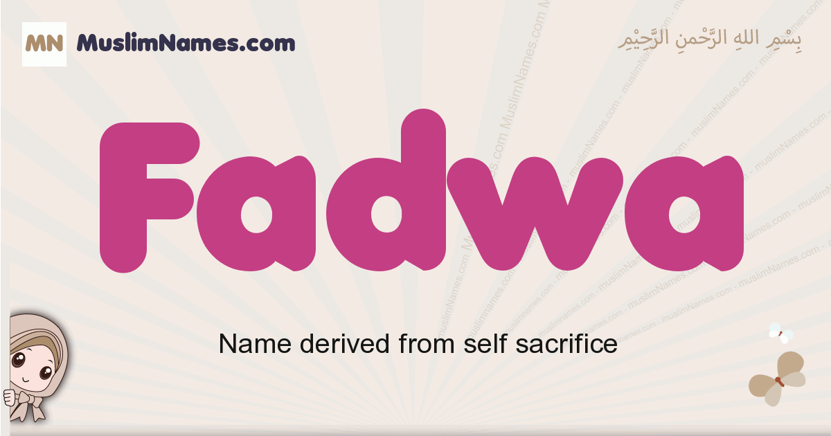 Fadwa muslim girls name and meaning, islamic girls name Fadwa