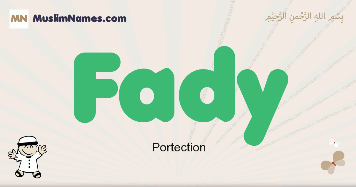 Fady muslim boys name and meaning, islamic boys name Fady
